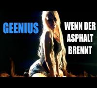 GEENIUZ - WENN DER ASPHALT BRENNT (Official HD) MEM Pictures
