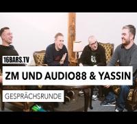 Gesprächsrunde: Zugezogen Maskulin und Audio88 & Yassin (16BARS.TV)