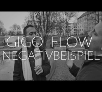 "Gigo Flow - 72 Bars ""Negativbeispiel"" (OFFICIAL HD VERSION)"