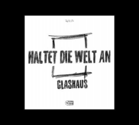 GLASHAUS - Haltet die Welt an (Onyuru Mix) (Official 3pTV)