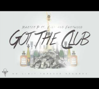 Got The Club - Master P ft. E-40 and Eastwood