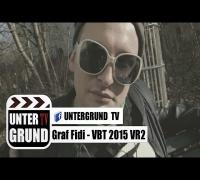 Graf Fidi - VBT 2015 VR2 (OFFICIAL HD VERSION)