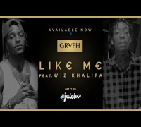 "Grafh ft. Wiz Khalifa - ""Like Me"""