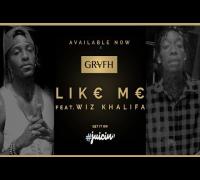 """Grafh ft. Wiz Khalifa - """"Like Me"""""""