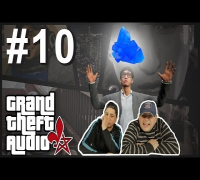 GRAND THEFT AUDIO #10 | Asiaten auf Crystal Meth (Celo & Abdi Sync)