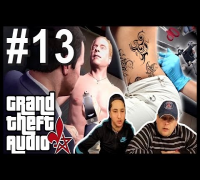 GRAND THEFT AUDIO #13 | Penis tätowiert (Celo & Abdi Sync)