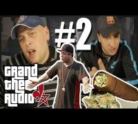 GRAND THEFT AUDIO #2 | nur noch EIN Joint (Celo & Abdi Sync)