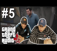 GRAND THEFT AUDIO #5 | Oglum & Adiletten (Celo & Abdi Sync)
