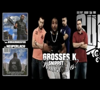 Grosses K - Kennst Des? (Snippet) mit Ali As, Pretty Mo uvm. | Re-Upload