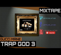 Gucci Mane - Trap Goddess (Outro) [Trap God 3 Mixtape]
