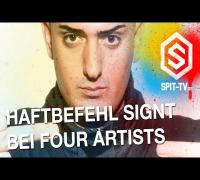 Haftbefehl signt bei Four Artists
