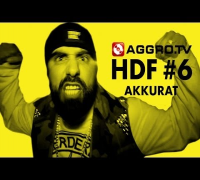 HDF - AKKURAT HALT DIE FRESSE 06 NR 337 (OFFICIAL HD VERSION AGGROTV)