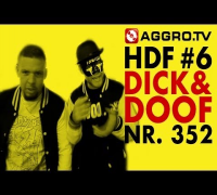 HDF - DICK & DOOF HALT DIE FRESSE 06 NR 352 (OFFICIAL HD VERSION AGGROTV)