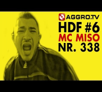 HDF - MC MISO HALT DIE FRESSE 06 NR 338 (OFFICIAL HD VERSION AGGROTV)