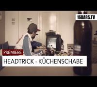 Headtrick - Küchenschabe // prod. by Pawcut (16BARS.TV PREMIERE)