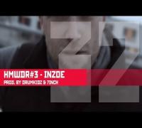 HMWDR #3 No. 32 - Inzoe (Drumkidz & 7inch)