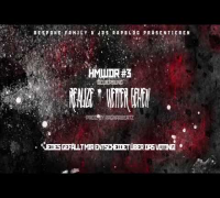 HMWDR #3 VOTING ' Realize - Weiter gehen (prod by RagnarBeatz)