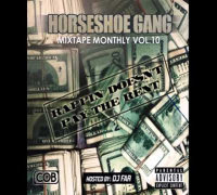 Horseshoe Gang - I Do Be Doubie Smokin [Mixtape Monthly Vol. 10 Mixtape]