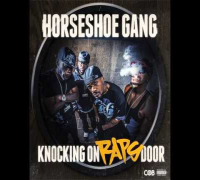 "Horseshoe Gang ""Knocking On Raps Door"" ft. Pink Grenade prod. by Jonathan Hay & Mike Smith"