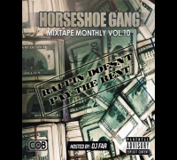 Horseshoe Gang - MMV10 (Intro) [Mixtape Monthly Vol. 10 Mixtape]