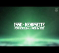 ISSO - Kehrseite feat. Serious-M (prod. by Dezz) [Sternstunde]