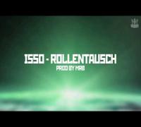ISSO - Rollentausch (prod. by MrB) [Sternstunde]
