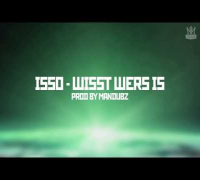 ISSO - Wisst wer's is (prod. by MD Beat's) [Sternstunde]