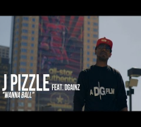 J Pizzle f/ DGainz - Wanna Ball | Shot by @DGainzBeats