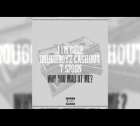 J1m C2le Feat. Payroll Giovanni & T Spoon - why you mad at me