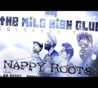 "January 2014 Nappy Roots ""Mile High Club"" Colorado Tour"