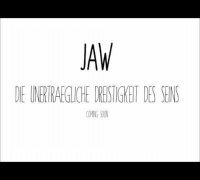 JAW - Fremdkörper ( Juice Exclusive )