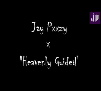 "Jay Pxxzy | ""Heavenly Guided"" Prod. By Jay Pxxzy (Thank You For 1,000 Subscribers)"