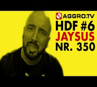 JAYSUS HALT DIE FRESSE 06 NR 350 (OFFICIAL HD VERSION AGGROTV)