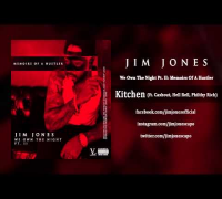 Jim Jones - Kitchen ft. Cashout, Hell Rell & Philthy Rich (Audio)