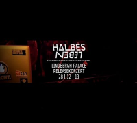 Jonny S Halbes Leben Releaseparty The Lindbergh Palace 2013