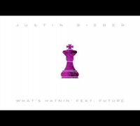 Justin Bieber Whats Hatnin ft Future Audio