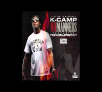 K Camp ft Peewee Longway - No Manners (@KCamp427)