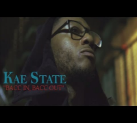 "Kae State - ""Bacc In, Bacc Out"" [Video]"