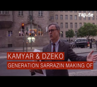 Kamyar & Dzeko - Generation Sarrazin (Making of) (rap.de-TV)