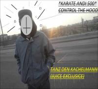 Karate Andi (prod. 7inch) - Tanz den Kachelmann (Juice Exklusive)