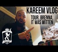 Kareem Vlog zur Tour, Brenna und It was Witten