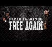 Kay Slay ft Fat Joe & 50 Cent - Free Again [CDQ]