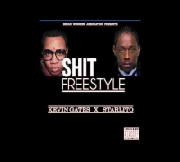 "Kevin Gates x Starlito ""SHIT"" freestyle"