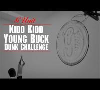 "Kidd Kidd Bets Young Buck ""Dunk Challenge"" [Vlog]"