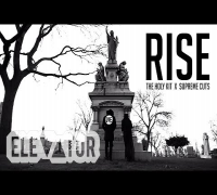 "KIT ""RISE"" PROD. BY SUPREME CUTS [ SHOT BY @ELEVATOR_ ]"