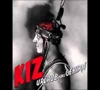 K.I.Z. - Küss mir den Schwanz