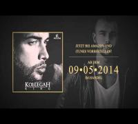 KOLLEGAH - KING (Snippet) (VÖ:09.05.)
