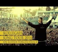 KOLLEGAH LIVE - KING TOUR 2014 - Ein kleiner Vorgeschmack