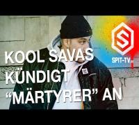 """Kool Savas kündigt """"Märtyrer"""" an"""