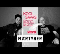 Kool Savas: MÄRTYRER Vevo Interview